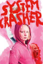 System crasher 2019 Movie Review